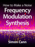 How to Make a Noise: Frequency Modulation Synthesis