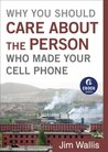 Why You Should Care about the Person Who Made Your Cell Phone (Ebook Shorts)