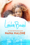 London Bound by Nana Malone