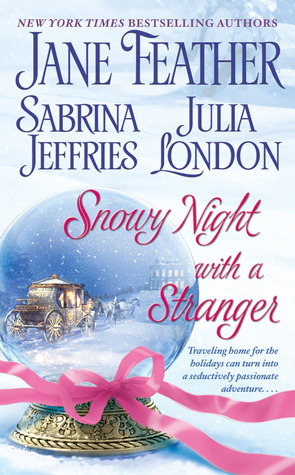 Snowy Night with a Stranger by Jane Feather