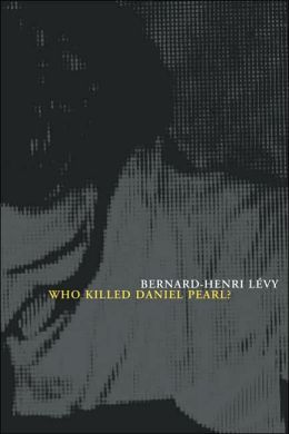 Who Killed Daniel Pearl?