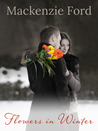 Flowers in Winter: Is Blood Really Thicker Than Water?
