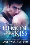 The Demon Kiss (Of Witches and Warlocks, #2)