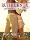 Roman Holiday: The Complete Adventure (Roman Holiday, #1-10)