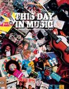 This Day in Music: An Every Day Record of Musical Feats and Facts