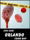 Stay Safe Crime Map of Orlando