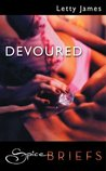 Devoured (Mills & Boon Spice Briefs)