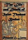 The Life and Death of Saint Thomas Becket: Type of Paul, Type of Peter, Type of Christ
