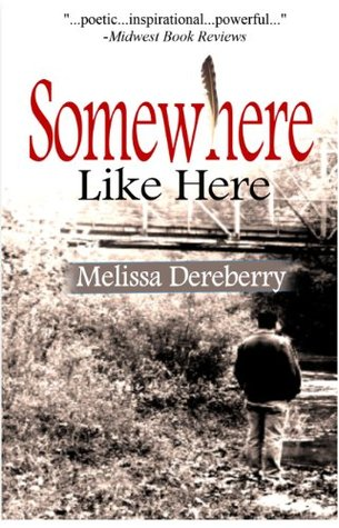 Somewhere Like Here by Melissa Dereberry