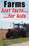 Farms : Just Facts For Kids