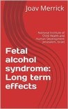 Fetal alcohol syndrome: Long term effects