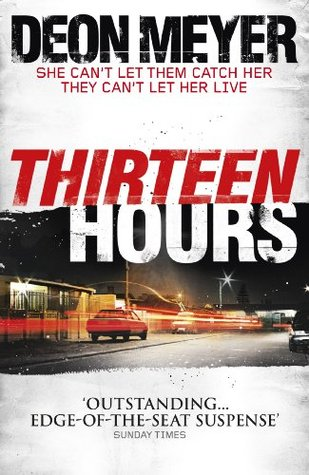 Thirteen Hours (Benny Griessel)