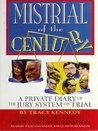 Mistrial of the Century:  A Private Diary of the Jury System on Trial