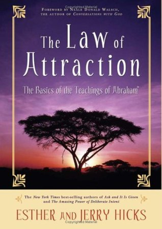 "The Law of Attraction Das kosmische Gesetz hinter ""the Secret"" by Esther Hicks"