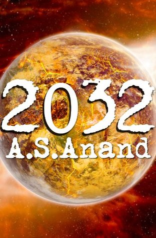 2032 by A.S. Anand
