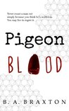 Pigeon Blood (Detective Rein Connery #1)