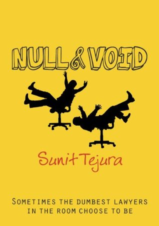 Null & Void by Sunit Tejura