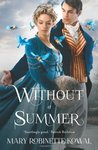 Without A Summer (The Glamourist Histories)