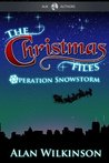 The Christmas Files - Operation Snowstorm