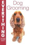 Dog Grooming (Everything You Need to Know About...)
