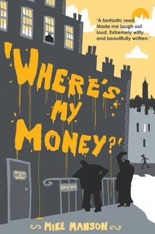 Where's My Money? by Mike Manson