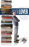 Booklover: A One-Year Journal of Reading, Reflecting & Remembering