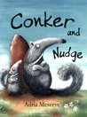 Conker and Nudge. Adria Meserve