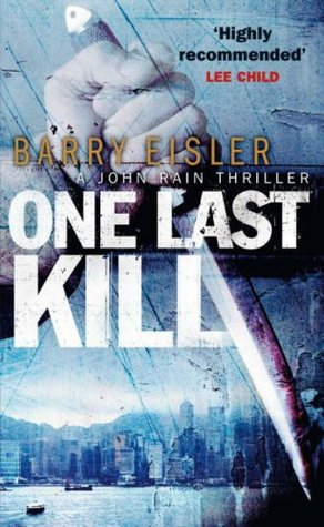 One Last Kill by Barry Eisler