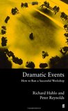 Dramatic Events: How To Run A Successful Workshop