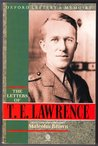 The Letters of T.E. Lawrence (Letters & Memoirs)