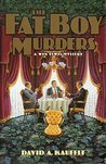 The Fat Boy Murders: A Wyn Lewis Mystery