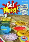 Get Messy!: May-August 2014: Session Material, News, Stories and Inspiration for the Messy Church Community