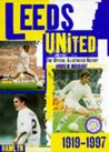 The Hamlyn Official Illustrated History of Leeds United, 1919-97