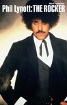 Phil Lynott: The Rocker (Paperback Edition)
