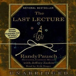 The Last Lecture by Randy Pausch