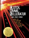 Clutch, Brake, Sellerator and Other Stories