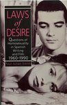Laws of Desire: Questions of Homosexuality in Spanish Writing and Film 1960-1990