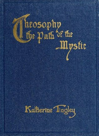 Theosophy, the Path of the Mystic: Links for Your Own Forging