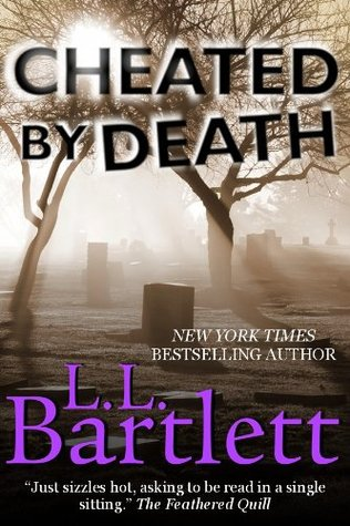 Cheated by Death by L.L. Bartlett