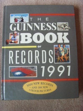 The Guinness Book Of Records 1991 by Donald McFarlan