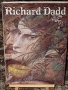 Late Richard Dadd, 1817-86: Exhibition Catalogue