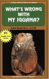 What's Wrong With My Iguana