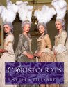Aristocrats - The Illustrated Companion to the Television Series