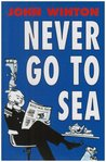 Never Go To Sea.