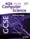Aqa Gcse Computer Science Student's Book. by Steve Cushing