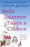 Bella Summer Takes a Chance