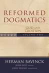 Reformed Dogmatics Volume 2: God and Creation