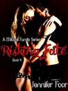 Risking Fate (Mitchell Family, #4)