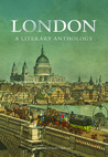 London: A Literary Anthology