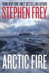 Arctic Fire (Red Cell Trilogy #1)